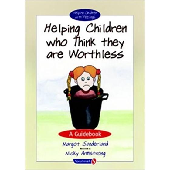 Εικόνα της Helping Children Who Think They are Worthless