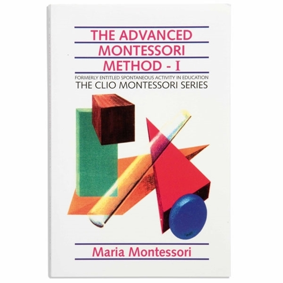 Εικόνα της The Advanced Montessori Method: Volume 1